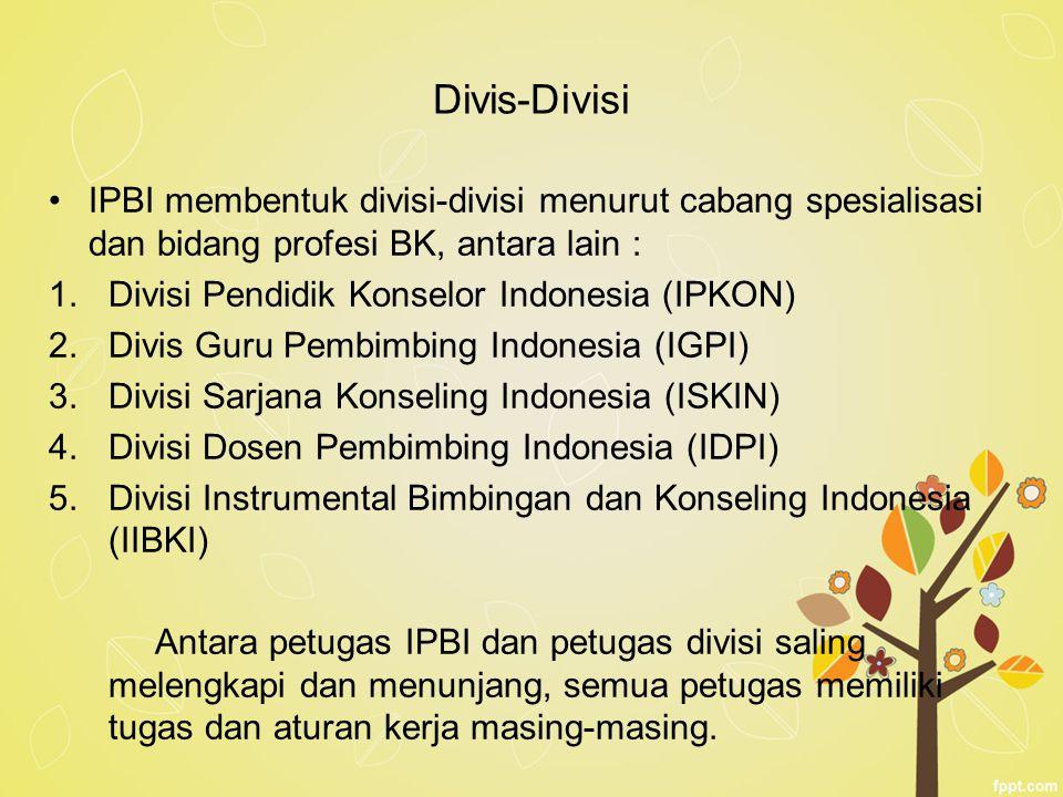 Divis-Divisi IPBI membentuk divisi-divisi menurut cabang spesialisasi dan bidang profesi BK, antara lain : 1.Divisi Pendidik Konselor Indonesia (IPKON