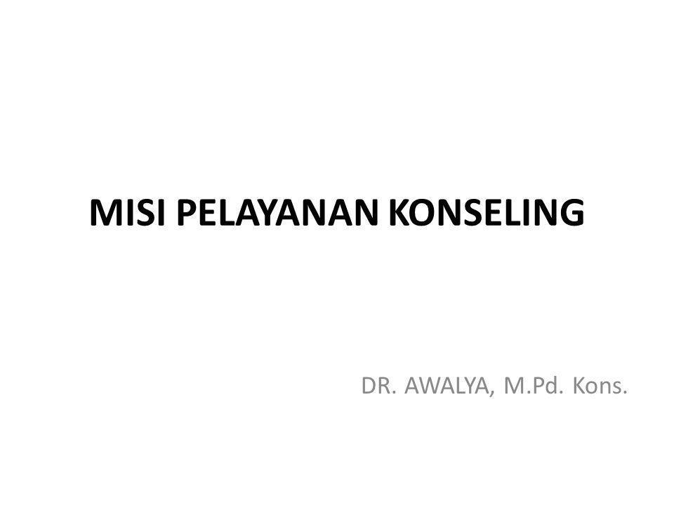 Pengertian Konseling DR. AWALYA, M.Pd. Kons.