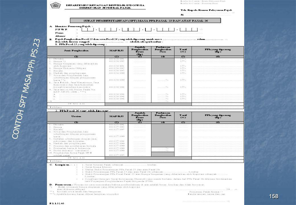 Direktorat Penyuluhan Pelayanan dan Humas158 CONTOH SPT MASA PPh PS.23