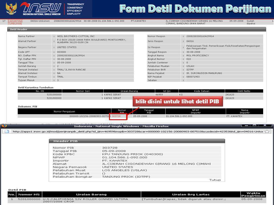 http://www.insw.go.id Keterangan 1.Fasilitas pencarian dokumen PIB berdasarkan Nama Instansi, Tanggal dokumen pengiriman, Nama Trader, Status dokumen