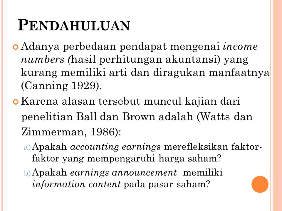 A N E MPIRICAL T EST  Perkembangan terakhir mengenai Capital Theory  Di dalam teori tersebut disebutkan bahwa: Capital markets are both efficient and unbiased in that if information is useful in forming capital asset prices, then the market will adjust asset prices to that information quickly and without leaving any opportunity for further abnormal gain (Samuelson, 1965)