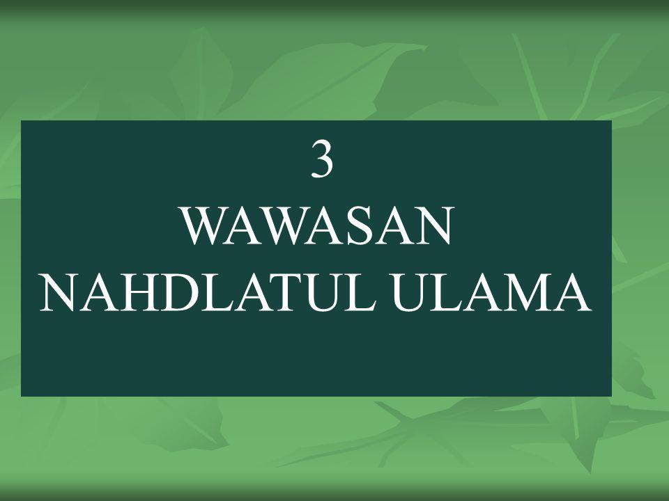 3 WAWASAN NAHDLATUL ULAMA