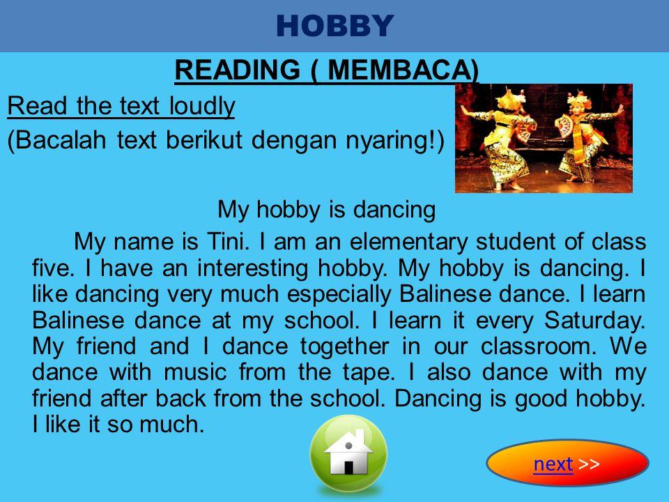 INDIKATOR 1. Siswa mampu membaca text dengan nyaring. 2. Siswa mampu mengucapkan kata dalam bahasa inggris dengan benar. 3. Siswa mampu menjawab perta