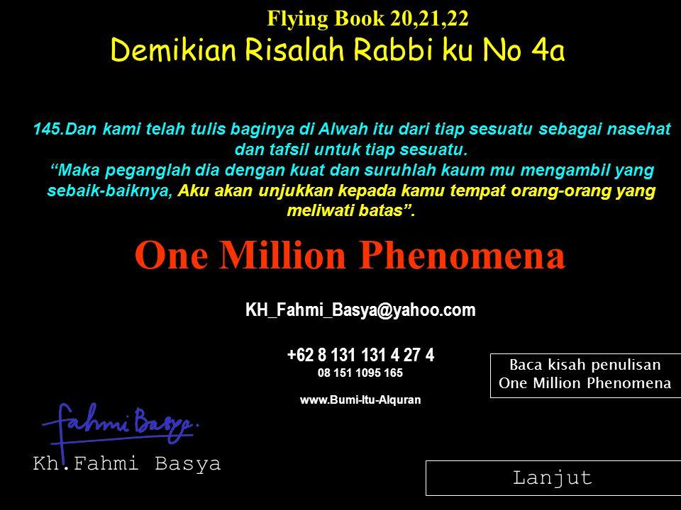 Demikian Risalah Rabbi ku No 4a Flying Book 20,21,22 145.Dan kami telah tulis baginya di Alwah itu dari tiap sesuatu sebagai nasehat dan tafsil untuk