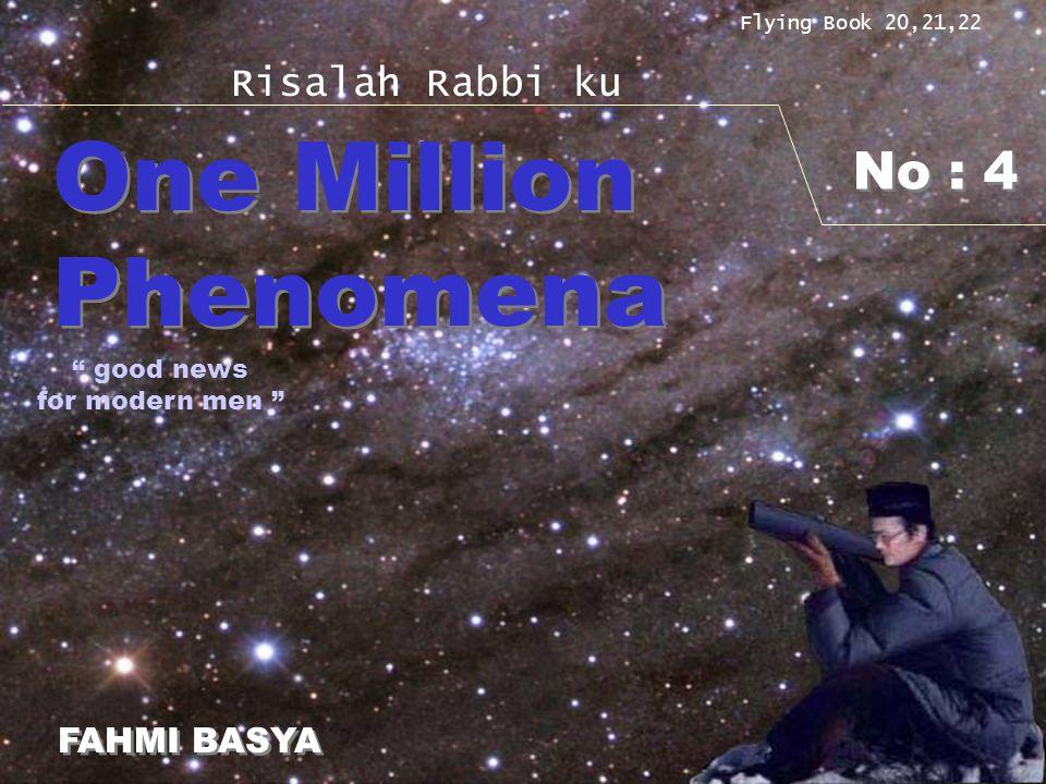 "No : 4 Flying Book 20,21,22 Risalah Rabbi ku One Million Phenomena One Million Phenomena FAHMI BASYA FAHMI BASYA "" good news for modern men """