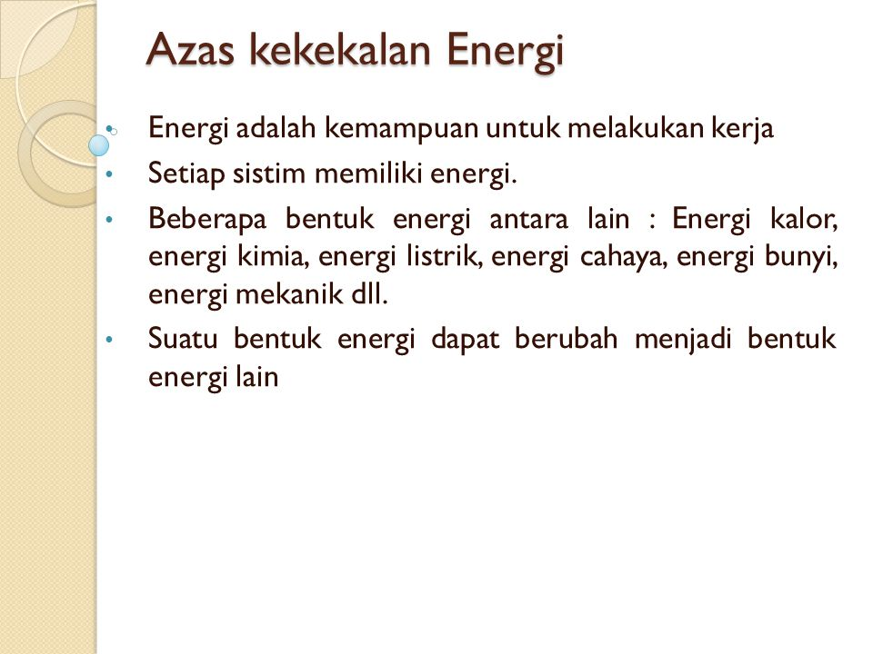 Energi Listrik  Energi panas : pada setrika listrik Energi mekanik  Energi Listrik : pada generator Listrik Energi Kimia  Energi Listrik : pada accu (baterai basah ) Energi Listrik  Energi Kimia : pada proses penyepuhan Dll