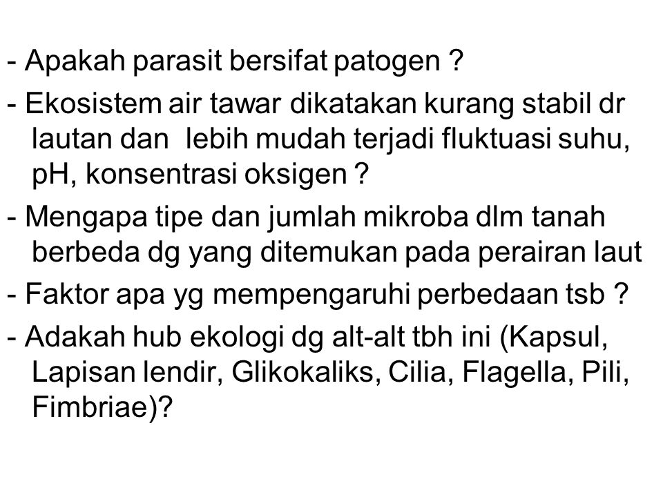 - Apakah parasit bersifat patogen .
