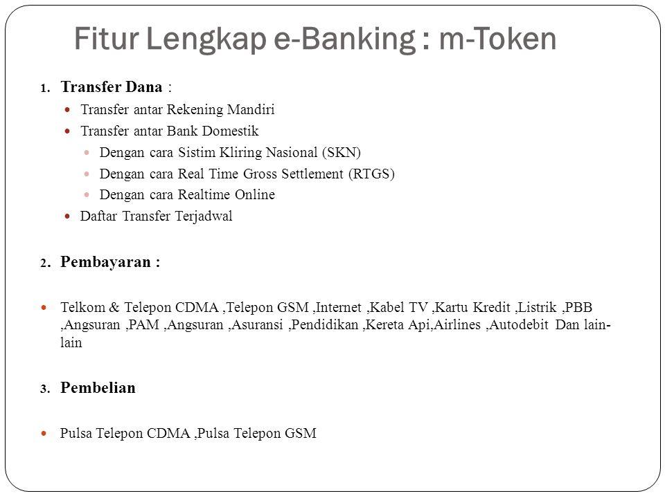 Fitur Lengkap e-Banking : m-Token 1.