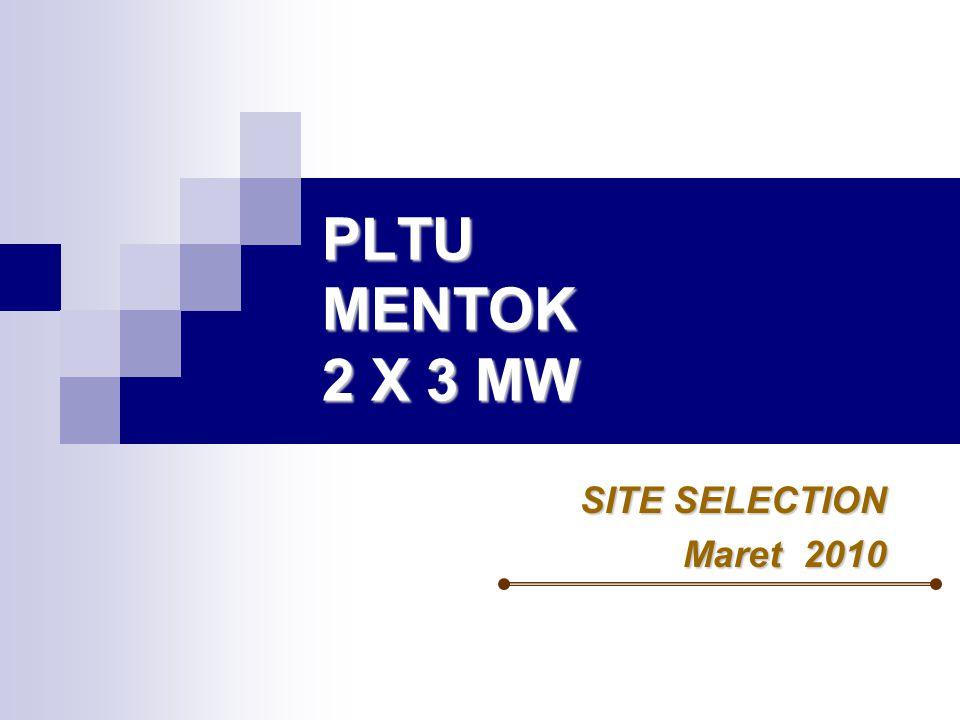 PLTU MENTOK 2 X 3 MW SITE SELECTION Maret 2010