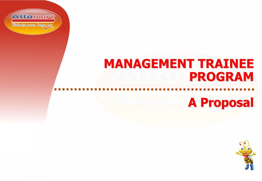 1 - 18 A Proposal MANAGEMENT TRAINEE PROGRAM