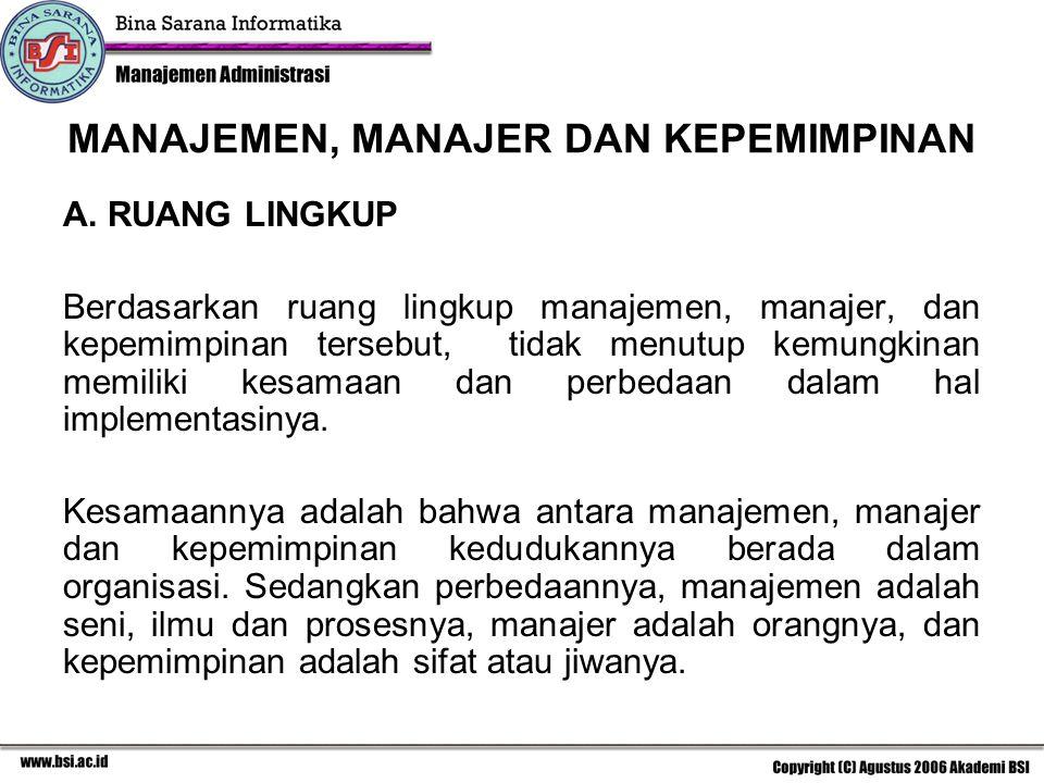 B.TINGKATAN MANAJEMEN Tingkatan manajemen dalam organisasi menurut T.