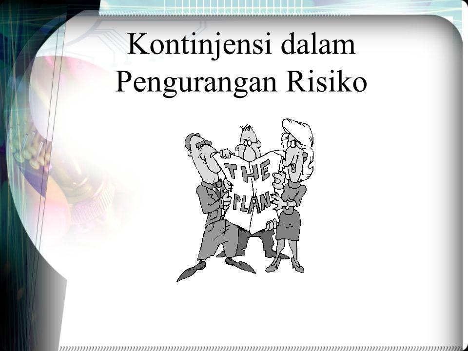 Kontinjensi dalam Pengurangan Risiko