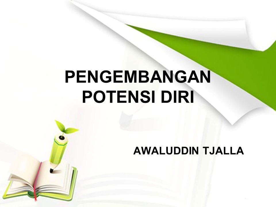 Tujuan Pembelajaran Pengembangan Potensi Diri2 1.Umum Peserta mampu memahami pengembangan potensi diri 2.