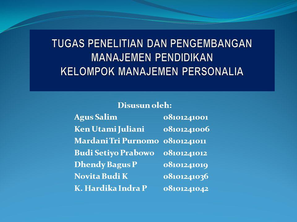 Disusun oleh: Agus Salim 08101241001 Ken Utami Juliani 08101241006 Mardani Tri Purnomo 08101241011 Budi Setiyo Prabowo 08101241012 Dhendy Bagus P 08101241019 Novita Budi K08101241036 K.