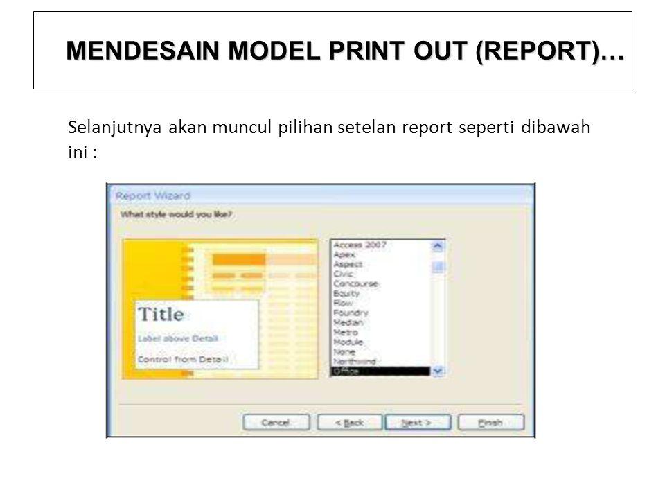 Selanjutnya akan muncul pilihan setelan report seperti dibawah ini :