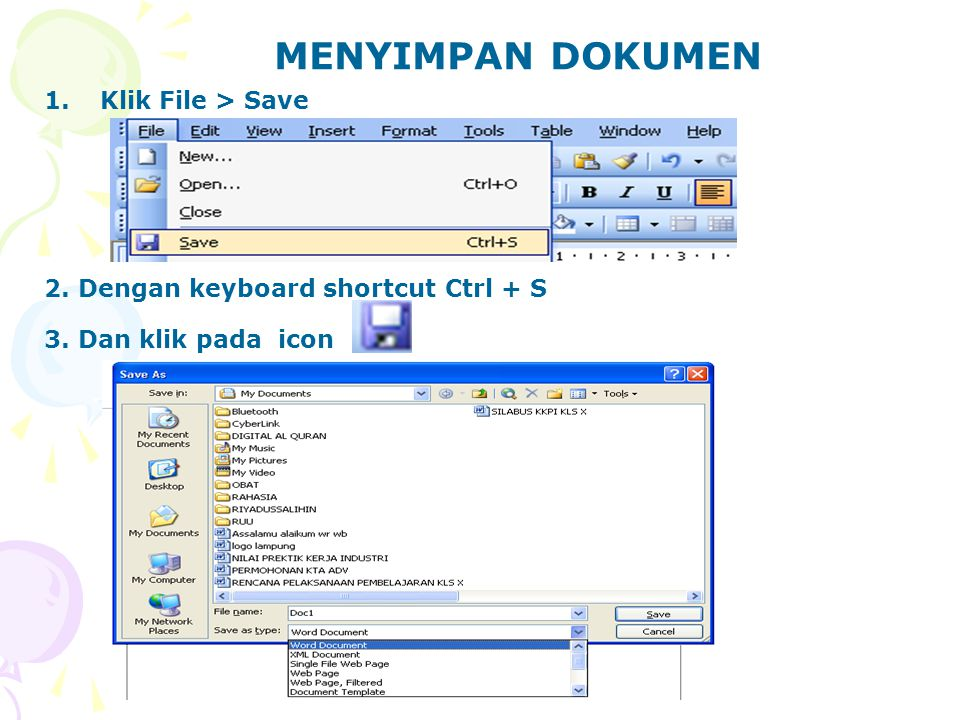 MENUTUP DOKUMEN 1.Klik File > Close 2.