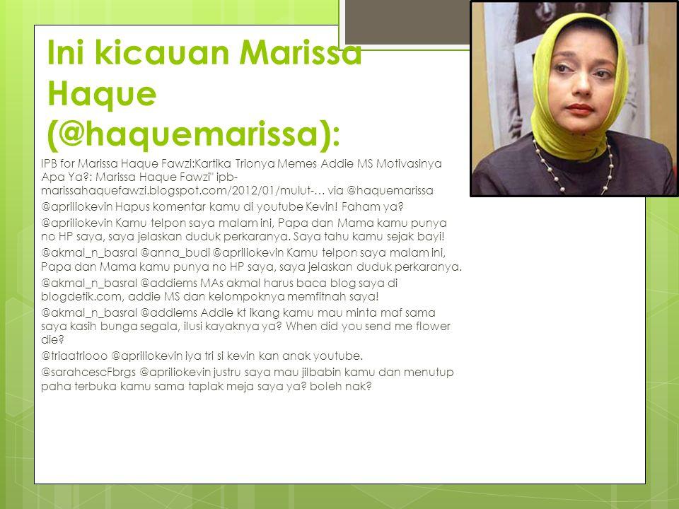 Ini kicauan Marissa Haque (@haquemarissa): IPB for Marissa Haque Fawzi:Kartika Trionya Memes Addie MS Motivasinya Apa Ya?: Marissa Haque Fawzi