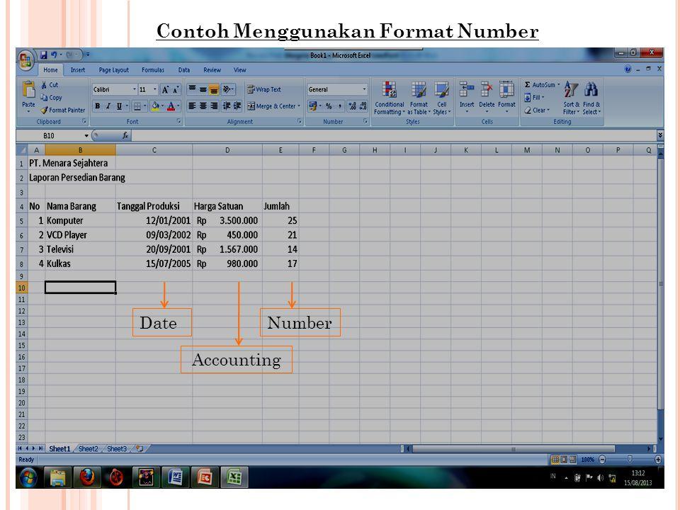 Contoh Menggunakan Format Number Date Accounting Number