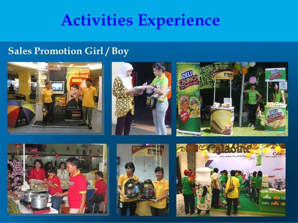 Sales Promotion Girl / Boy Activities Experience
