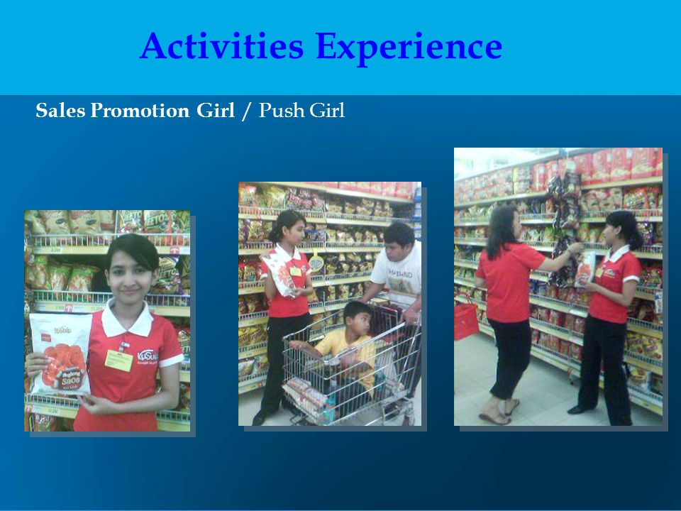 Sales Promotion Girl / Push Girl Activities Experience