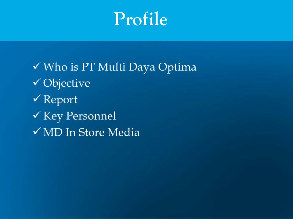 Our Business Unit Outsourcing (Taskforce: Salesman / SPG/SPB, Beauty Advisor) Merchandise In Store Media PT Multi Daya Optima