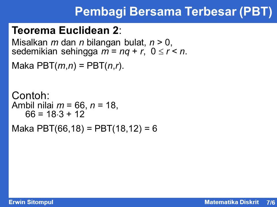 7/27 Erwin SitompulMatematika Diskrit Kongruensi Linier Contoh : Tentukan solusi untuk 4x  3 (mod 9) .