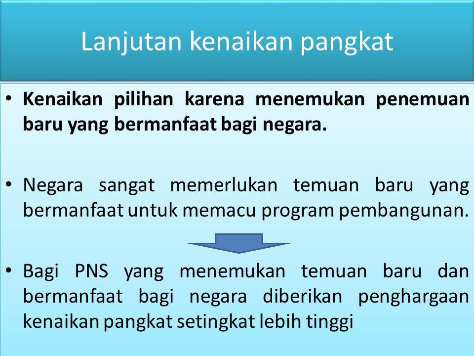 Kenaikan pangkat anumerta PNS yang Tewas diberikan kenaikan pangkat setingkat lebih tinggi Berlaku sejak PNS yang bersangkutan Tewas dan diberikan sebelum dimakamkan dengan dibacakan surat keputusannya.