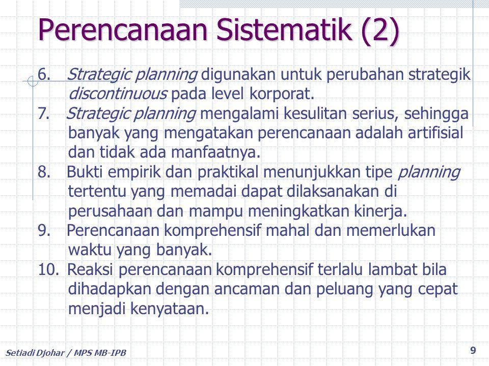 Setiadi Djohar / MPS MB-IPB Ad hoc Management 10 1.