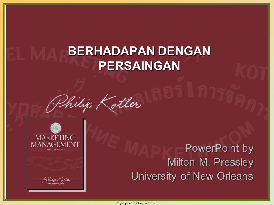 Copyright © 2003 Prentice-Hall, Inc.10-1 BERHADAPAN DENGAN PERSAINGAN PowerPoint by Milton M.