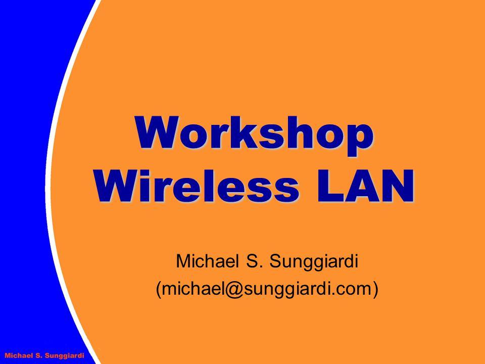 Workshop Wireless LAN Indoor Unit dengan antena luar, bisa menjadi Outdoor Unit dan dipakai dalam jarak sekitar 8 km, menggu- nakan Compex atau Planet (~USD 200)