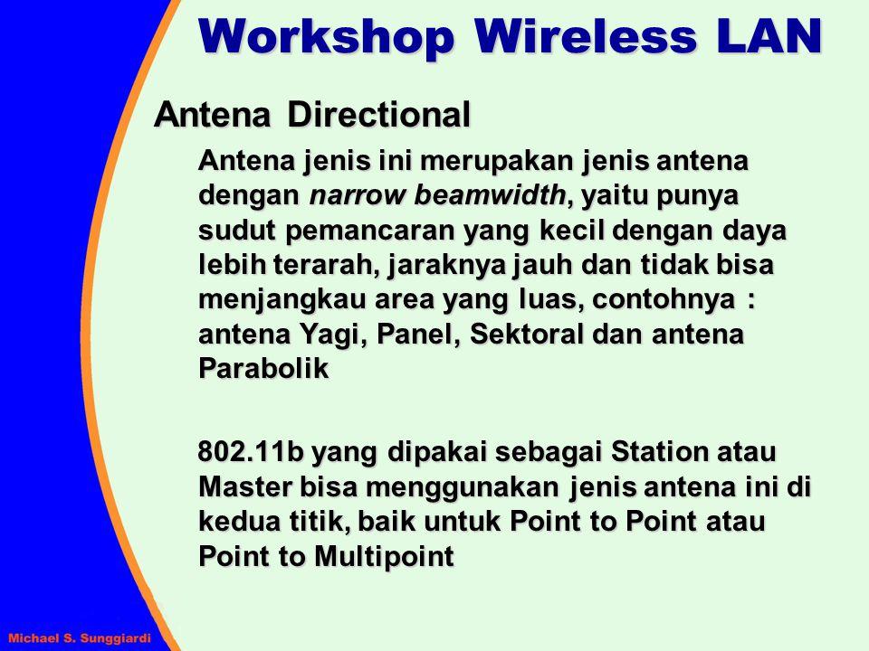 Antena Directional Antena jenis ini merupakan jenis antena dengan narrow beamwidth, yaitu punya sudut pemancaran yang kecil dengan daya lebih terarah,