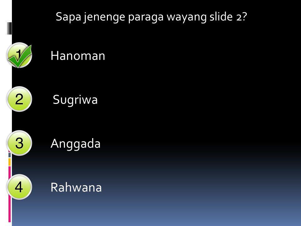 Dalam cerita Ramayana RADEN KUMBAKARNA adalah adik Prabu Rahwana atau Prabu Dasamuka raja Ngalengka. Raden Kumbakarna bertempat tinggal di kesatrian P