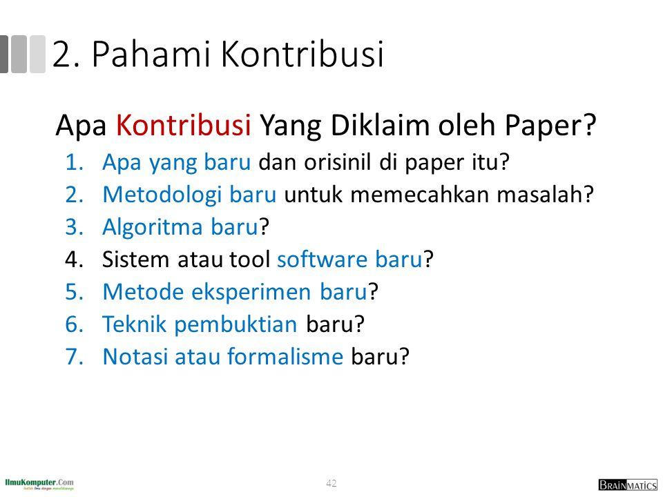 2.Pahami Kontribusi Apa Kontribusi Yang Diklaim oleh Paper.