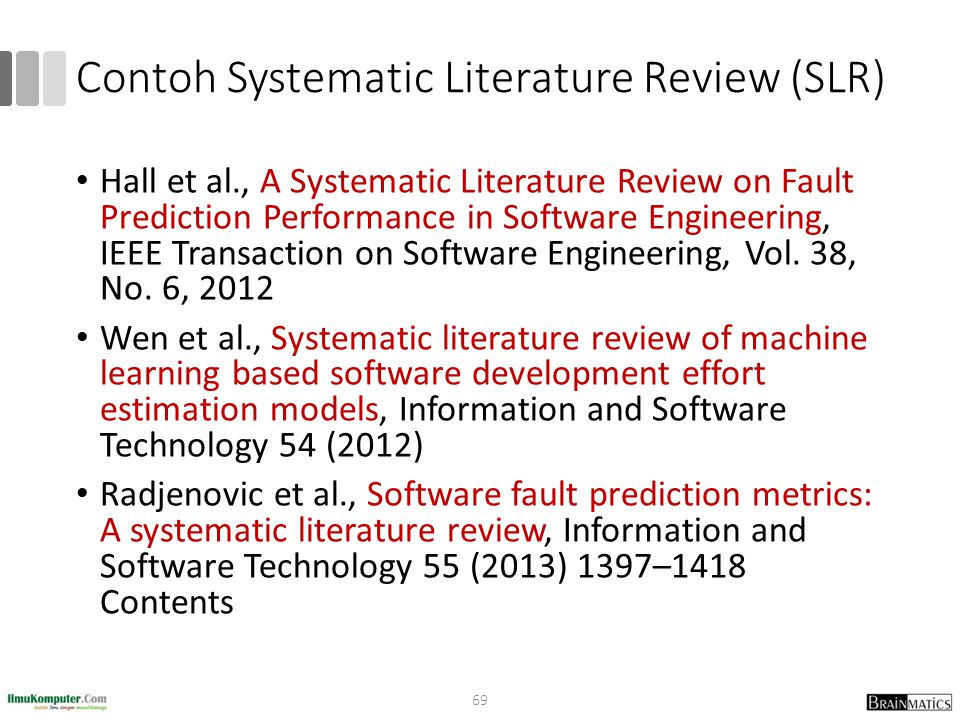 Contoh Systematic Literature Review (SLR) Hall et al., A Systematic Literature Review on Fault Prediction Performance in Software Engineering, IEEE Tr