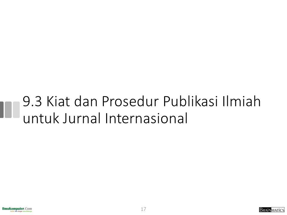 9.3 Kiat dan Prosedur Publikasi Ilmiah untuk Jurnal Internasional 17