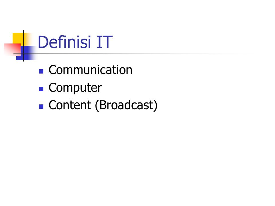 Definisi IT Communication Computer Content (Broadcast)