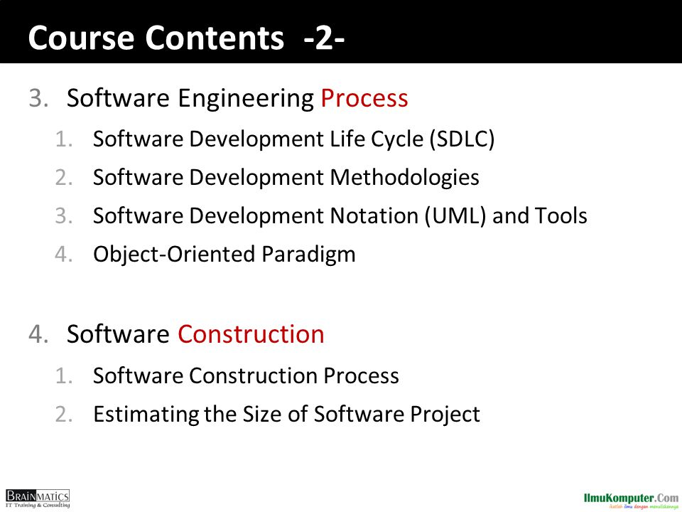 Course Contents -3- 5.Software Quality Assurance 1.The Uniqueness of Software Quality Assurance 2.What is Software Quality 3.Software Quality Factor 4.Software Testing 6.Software Engineering Research 1.Computing Research Methodology 2.Research Trends in Software Engineering 3.Case Study: Developing Research Proposal in Software Engineering Field