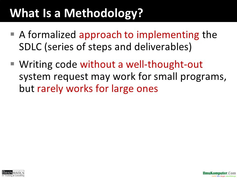 What Is a Methodology.