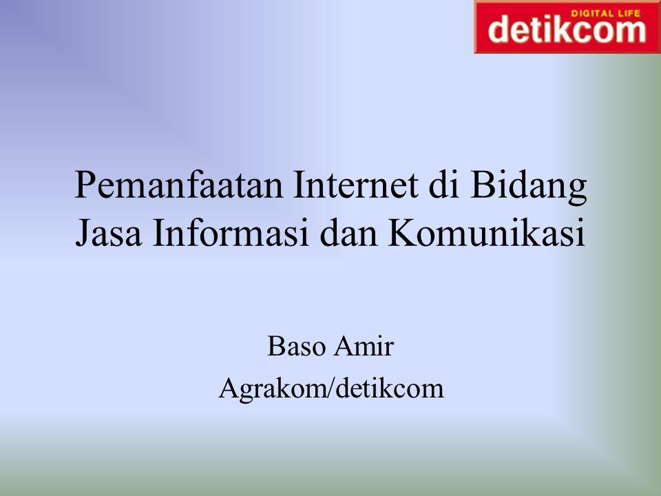 Latar Belakang Internet diperkenalkan di Indonesia pada 1993 1994: Internet Service Provider (ISP) komersil diluncurkan Laju pertumbuhan Internet user lamban.