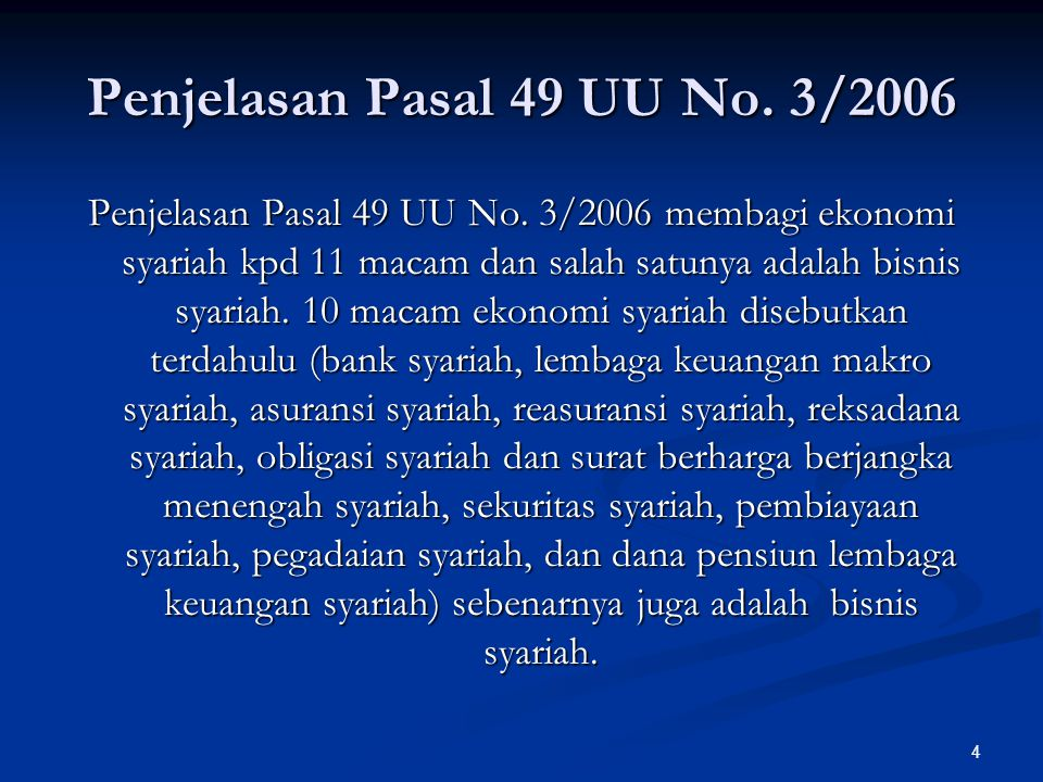 4 Penjelasan Pasal 49 UU No. 3/2006 Penjelasan Pasal 49 UU No.