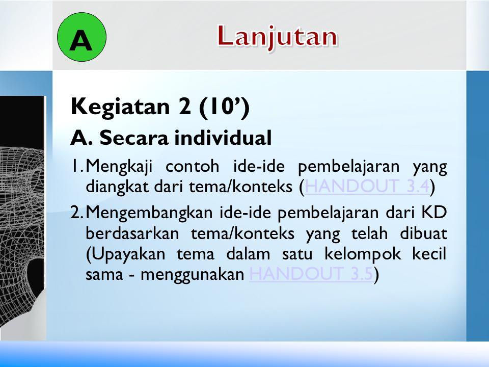 Kegiatan 2 (10') B.