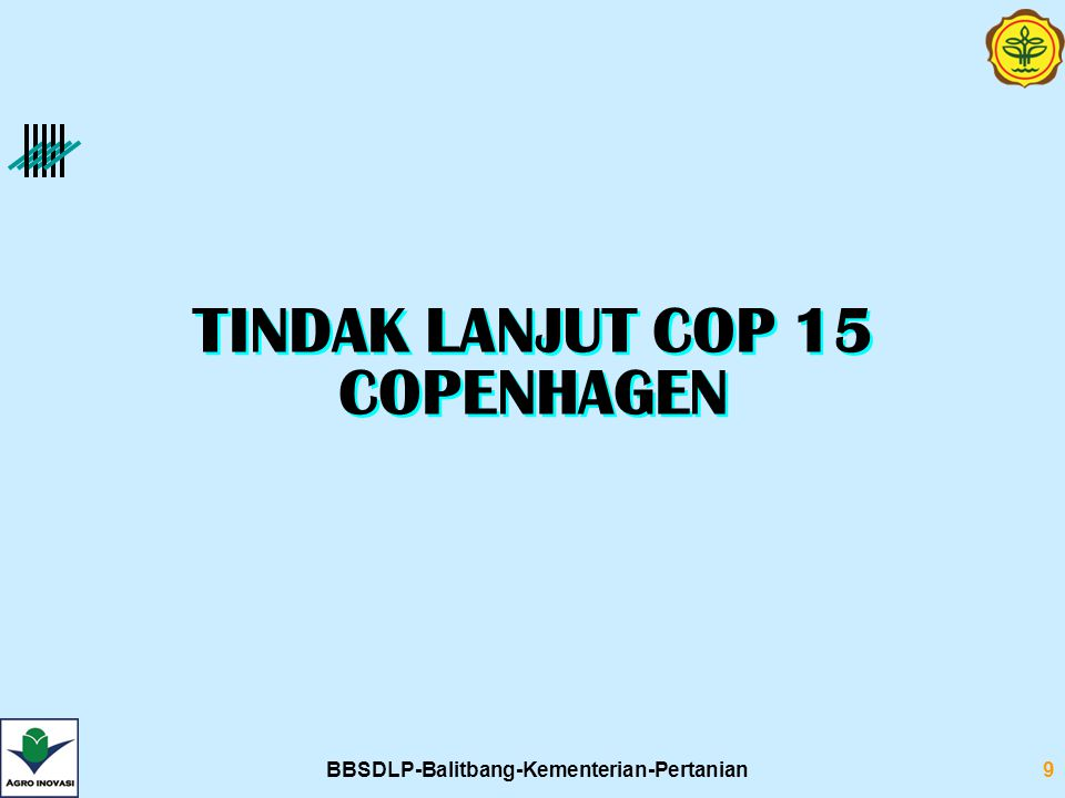 BBSDLP-Balitbang-Kementerian-Pertanian9 TINDAK LANJUT COP 15 COPENHAGEN