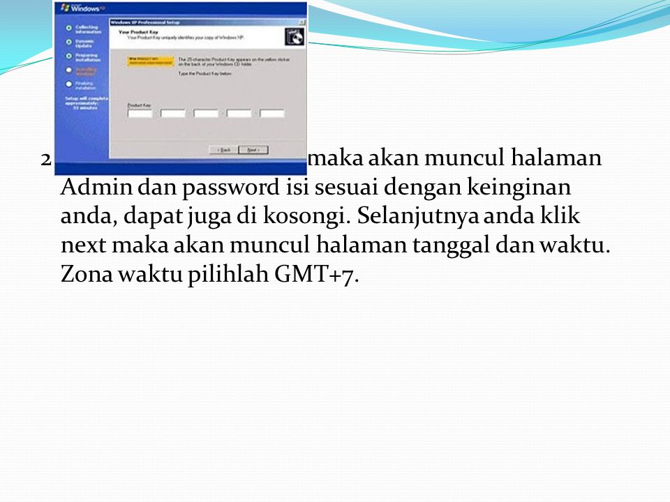 21. Jika registrasi berhasil maka akan muncul halaman Admin dan password isi sesuai dengan keinginan anda, dapat juga di kosongi. Selanjutnya anda kli