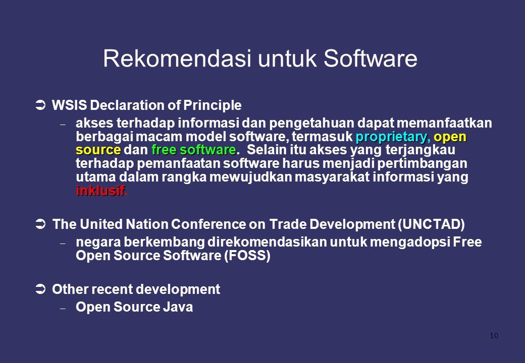 10 Rekomendasi untuk Software  WSIS Declaration of Principle proprietaryopen sourcefree software inklusif  akses terhadap informasi dan pengetahuan