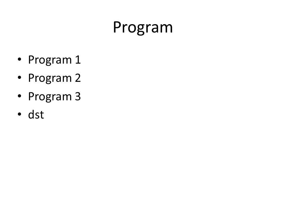 Program Program 1 Program 2 Program 3 dst