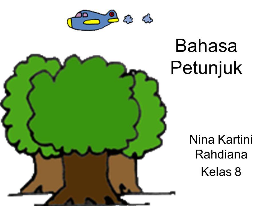 Bahasa Petunjuk Nina Kartini Rahdiana Kelas 8