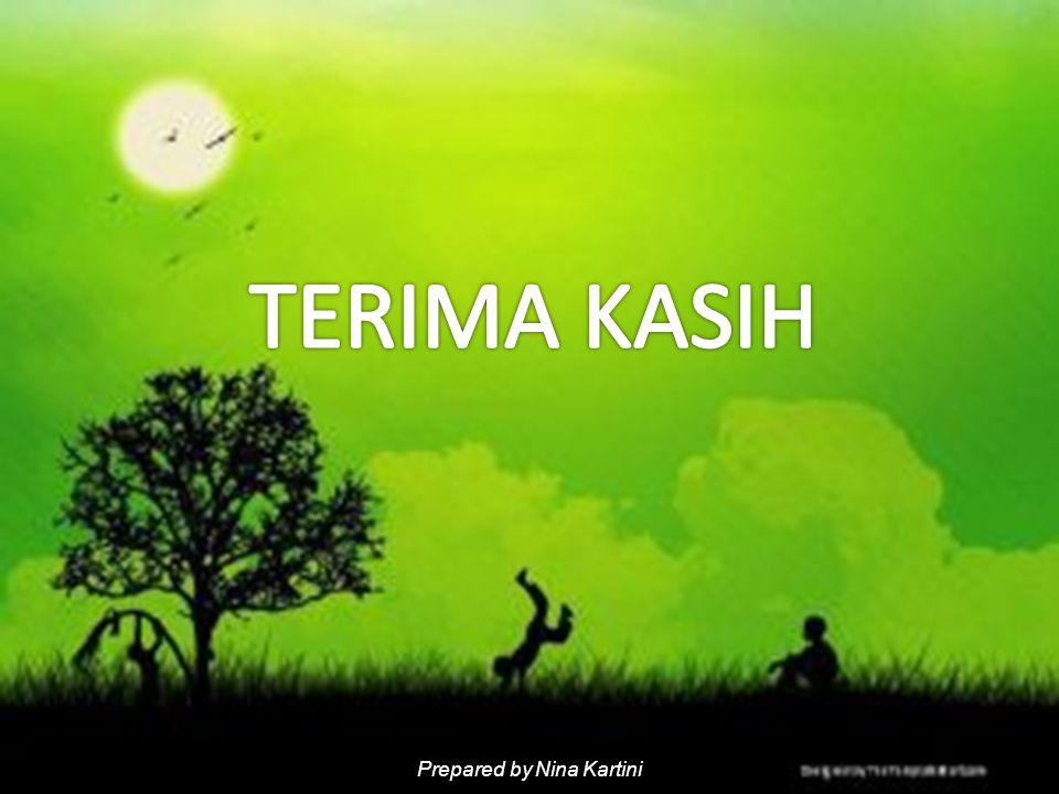 Prepared by Nina Kartini