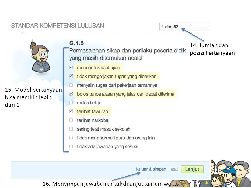 14. Jumlah dan posisi Pertanyaan 15. Model pertanyaan bisa memilih lebih dari 1 16.