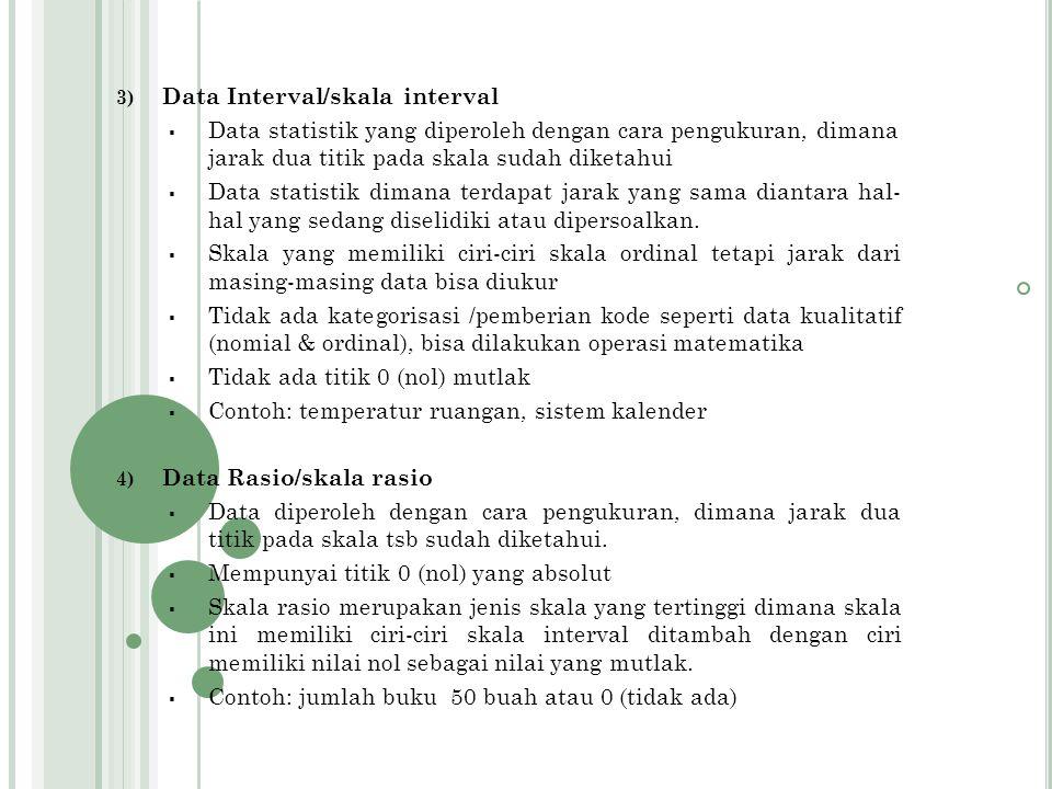 2. Cara Menyusun Angkanya 1) Data Nominal/skala nominal  Data statistik yang cara menyusun angkanya didasarkan atas penggolongan atau klasifikasi ter