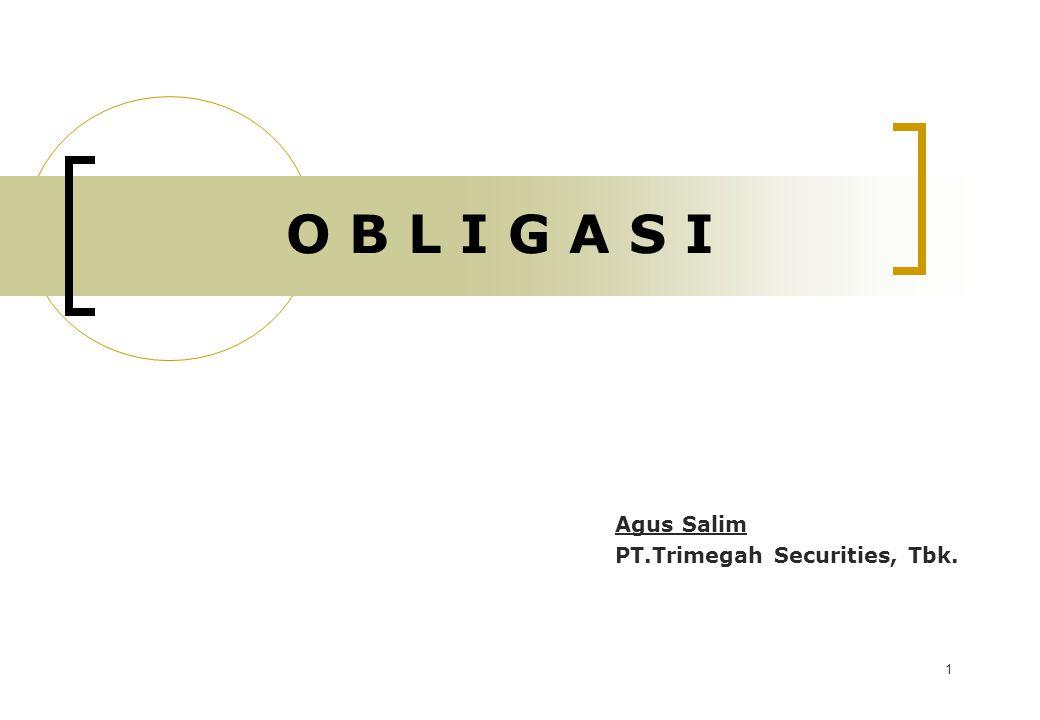 1 O B L I G A S I Agus Salim PT.Trimegah Securities, Tbk.